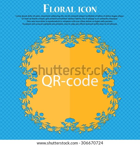 Qr code sign icon. Scan code symbol. Floral flat design on a blue abstract background with place for your text. Vector illustration - stock vector