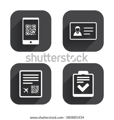 QR scan code in smartphone icon. Boarding pass flight sign. ID card badge symbol. Check or tick sign. Square flat buttons with long shadow. - stock vector