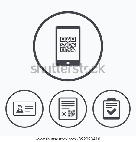 QR scan code in smartphone icon. Boarding pass flight sign. ID card badge symbol. Check or tick sign. Icons in circles. - stock vector