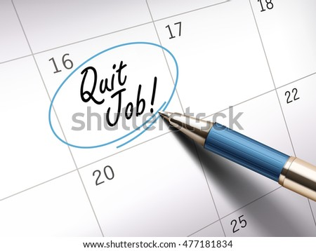 Quit job words circle marked on a calendar by a blue ballpoint pen