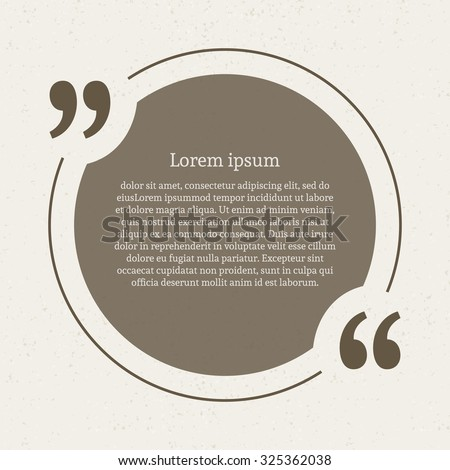 Quotation mark speech bubble. Empty quote blank citation template. Circle design element for business card, paper sheet, information, note, message, motivation, comment etc. Vector illustration. - stock vector