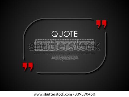 Quote blank dark flat abstract design. Vector illustration - stock vector