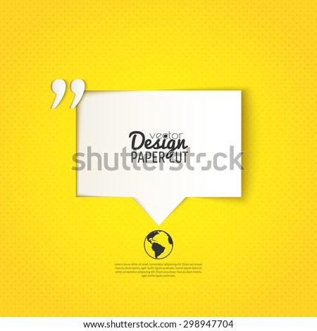 Quote bubble with quotation mark on yellow background. Vector design for presentations, offers or your text messages - stock vector