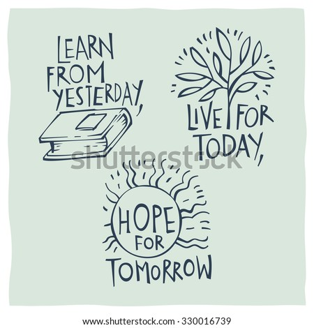 Live For Today Quotes Gorgeous Quote Calligraphy Learn Yesterday Live Today Stock Vector