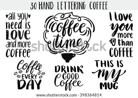 Quote. Coffee. Hand drawn typography poster. For greeting cards, Valentine day, wedding, posters, prints or home decorations.Vector illustration - stock vector