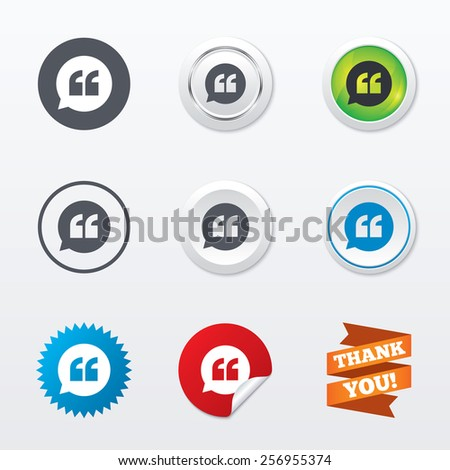 Quote sign icon. Quotation mark in speech bubble symbol. Double quotes. Circle concept buttons. Metal edging. Star and label sticker. Vector - stock vector