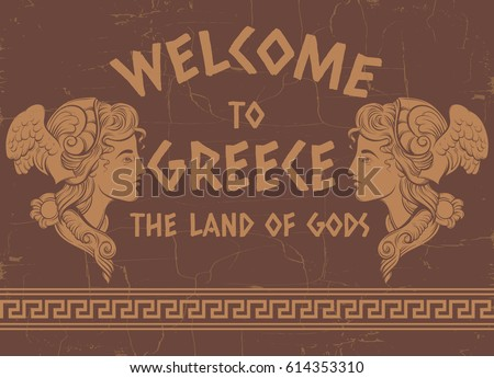 "Quote typographical background "" Welcome to Greece"" with hand drawn illustration of young Greek goddess and meander. Template for card, poster, banner, print for t-shirt."