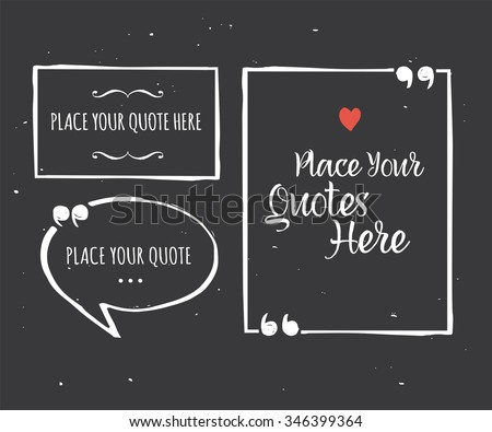 Quotes Templates Hand Drawn Black White Stock Vector 346399469 ...