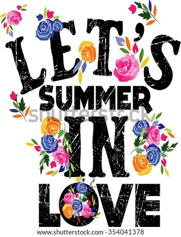 Quotes typography vector design let's summer in love - stock vector