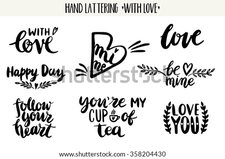 Quotes. Valentine lettering love collection. Hand drawn lettering with beautiful text about love. Perfect for valentine day, wedding, birthday card, stamp - stock vector