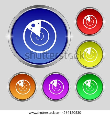 radar icon sign. Round symbol on bright colourful buttons. Vector illustration - stock vector