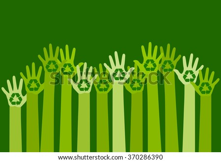 raising hands with a recycle symbol. eco friendly design template. care of environment concept. vector - stock vector