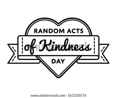 Random Acts Of Kindness Day Emblem Isolated Vector Illustration On White Background 17 February World