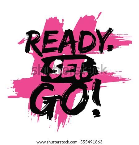 Ready set go brush lettering vector stock vector 555491863 for Is ready set decor legit