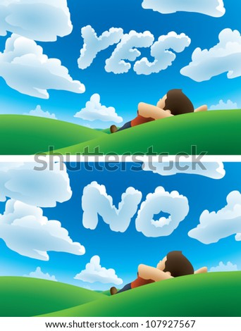 "Realistic cartoon illustration of a man lying on his back on a grassy hill, watching the clouds. Some of the clouds are formed into words. One version says ""YES,"" and the other says ""NO."""