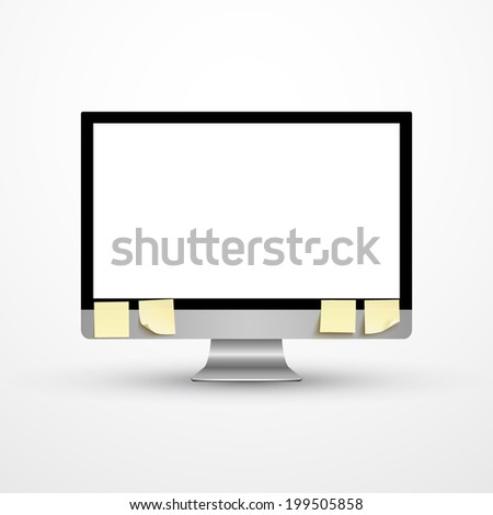 Realistic computer monitor with four sticky notes on it. Vector illustration - stock vector