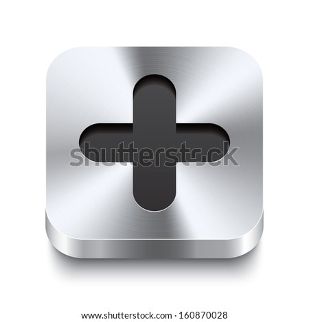 Realistic 3d vector illustration of a square metal button with a plus icon. This brushed steel button is the perfect switch for navigation in any user interface. - stock vector