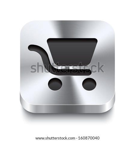 Realistic 3d vector illustration of a square metal button with a shopping cart icon. This brushed steel button is the perfect switch for navigation in any user interface. - stock vector