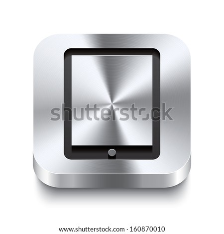 Realistic 3d vector illustration of a square metal button with a tablet icon. This brushed steel button is the perfect switch for navigation in any user interface. - stock vector