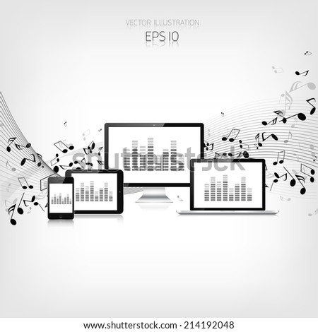 Realistic detalized tablet,laptop,smartphone and monitor with music notes - stock vector