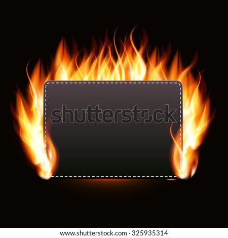 Realistic Fire Label on Dark Background Vector Illustration EPS10 - stock vector
