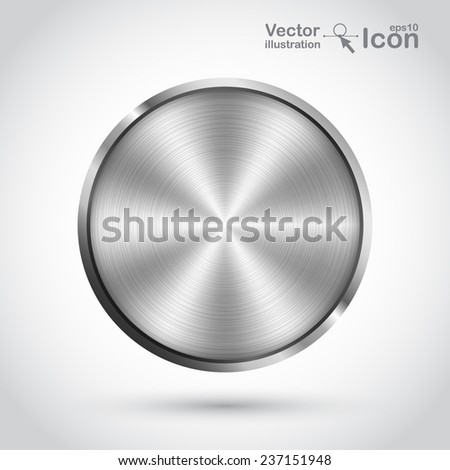 Realistic metal button. Vector illustration. - stock vector