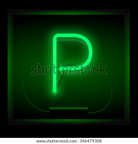 Realistic neon letter P vector illustration. Glowing font. Green light. - stock vector