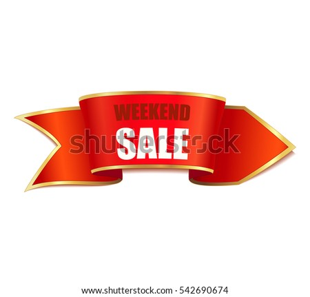 Realistic red ribbon with sign - Weekend sale. Arrow banner.