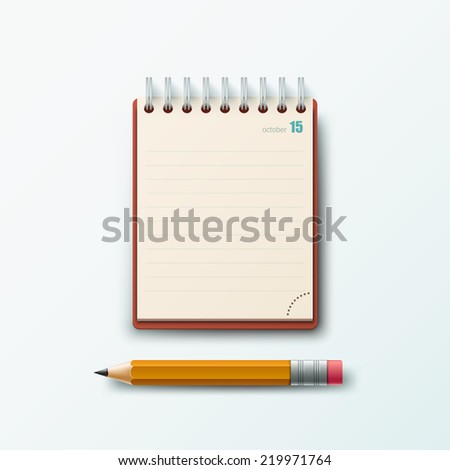 Realistic template with notepad and pencil isolated on white background