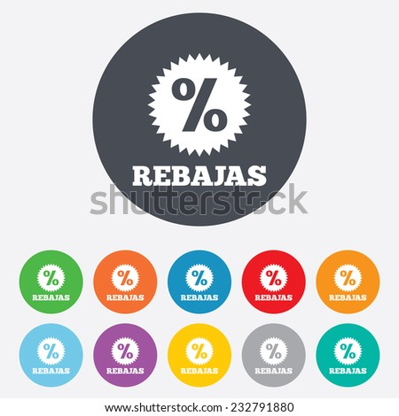 Rebajas - Discounts in Spain sign icon. Star with percentage symbol. Round colourful 11 buttons. Vector - stock vector