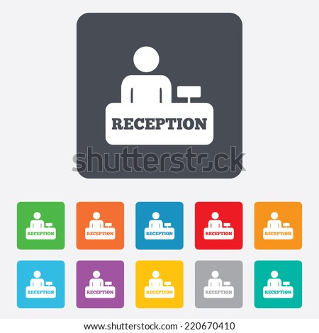 Reception sign icon. Hotel registration table with administrator symbol. Rounded squares 11 buttons. Vector - stock vector