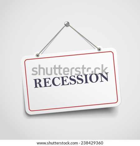recession hanging sign isolated on white wall  - stock vector