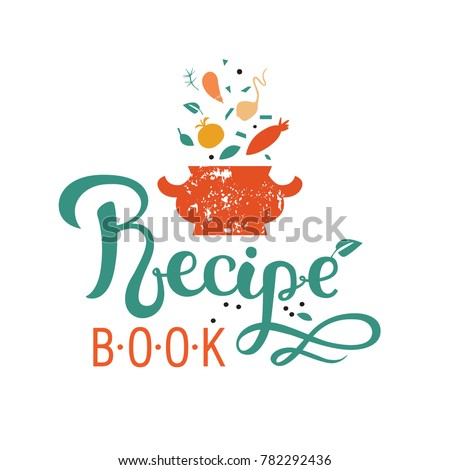 Recipe Book Handdrawn Lettering Recipe Vector Stock Vector 782292436