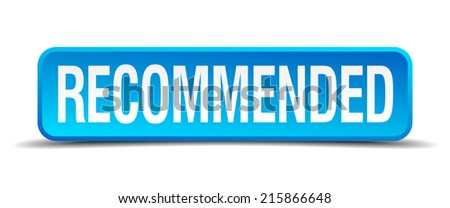 recommended blue 3d realistic square isolated button - stock vector