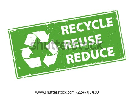 Recycle Reuse Reduce green rectangle rubber stamp icon isolated on white background. Vector illustration - stock vector