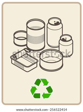 Recycling sign with an arrangement of tin cans and soda cans.  - stock vector
