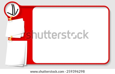 Red abstract frame for your text with arrow and  papers for remark - stock vector