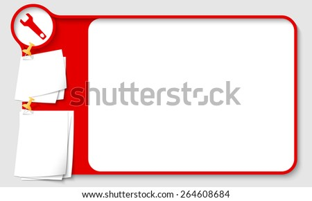Red abstract frame for your text with spanner and  papers for remark - stock vector