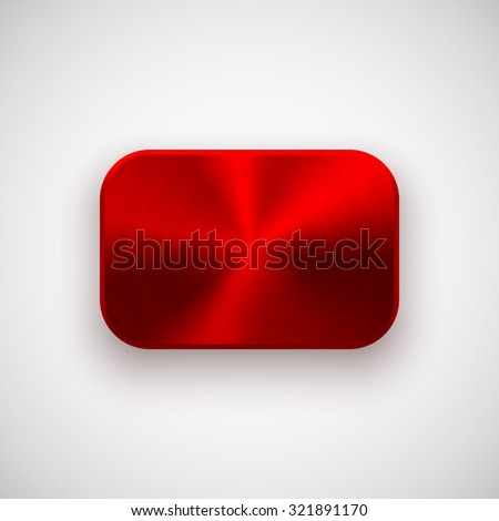 Red abstract rectangle badge, blank button template with metal texture (chrome, silver, steel), realistic shadow and light background for web, UI, applications and apps. Vector illustration. - stock vector