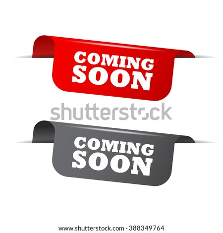 Red and gray vector illustration isolated sticker banner coming soon two versions. This element is well adapted to web design. - stock vector