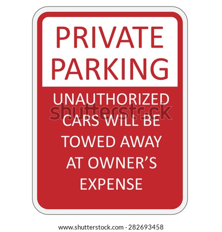 Red and white private parking sign vector illustration - stock vector