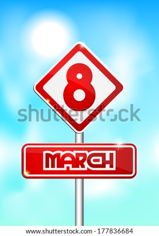 Red and white road sign on March 8 on a blue background