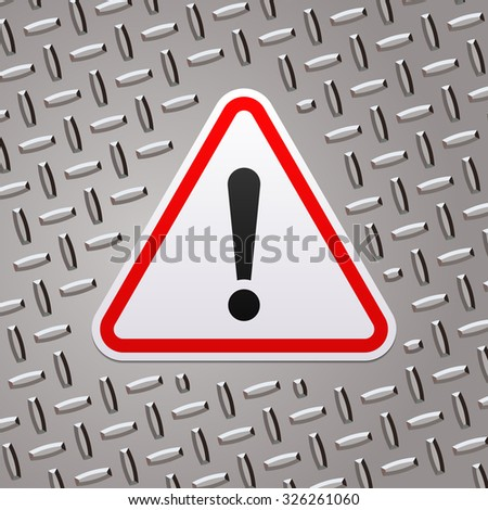 Red attention sign on metal plate - stock vector