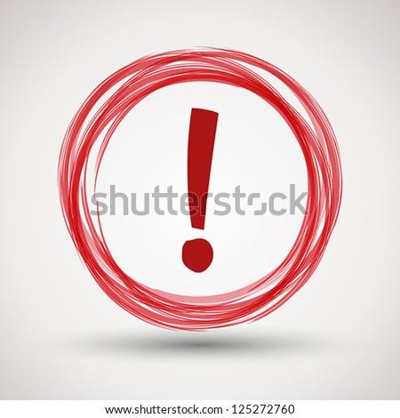 red attention symbol. communication concept - stock vector