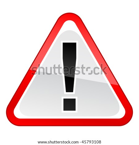 Red attention warning sign with black exclamation mark on white background - stock vector