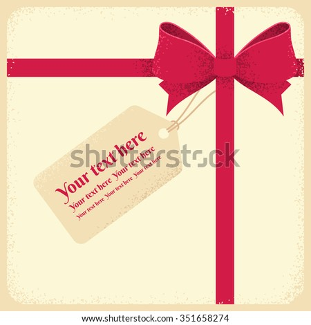 Red bow and ribbon with tag. Retro vector illustration. Background for gift certificate, invitation, banner, card. Place for your text