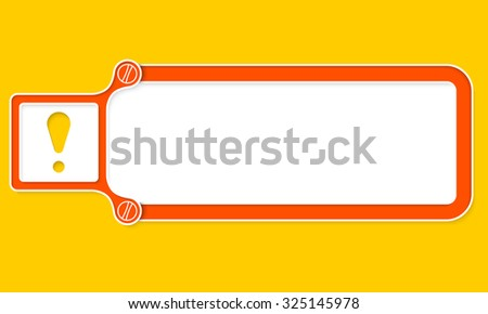 Red box with white frame for your text and exclamation mark - stock vector