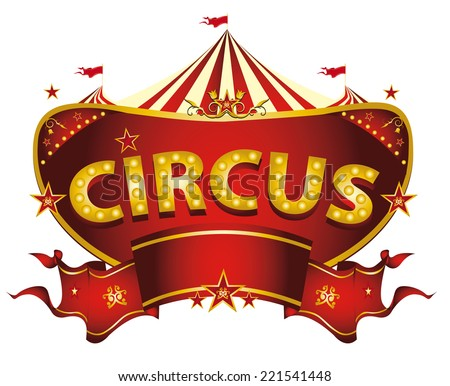 Red circus sign. A circus sign isolated on white background for your entertainment - stock vector