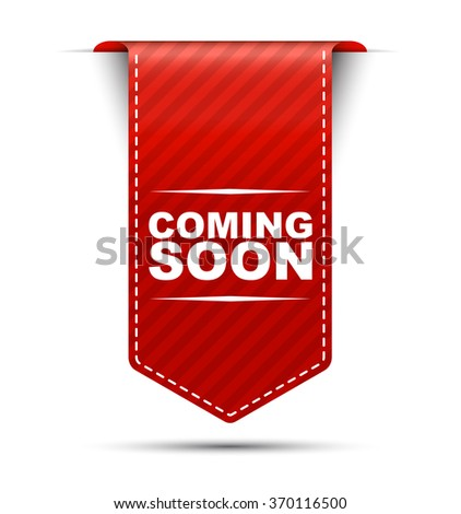 Red easy vector illustration isolated ribbon banner coming soon. This element is well adapted to web design. - stock vector