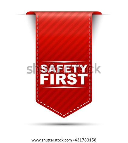 Red easy vector illustration isolated ribbon banner safety first. This element is well adapted to web design. - stock vector